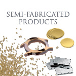 Semi-Fabricated Products